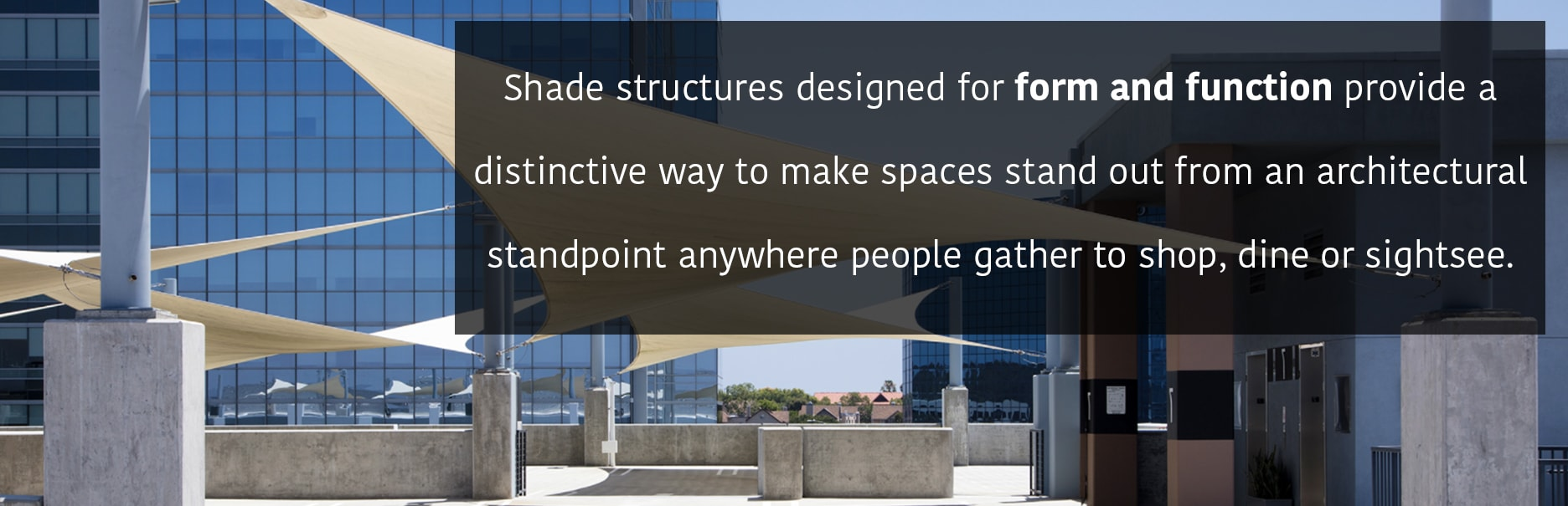 Shade Structures for Form and Function