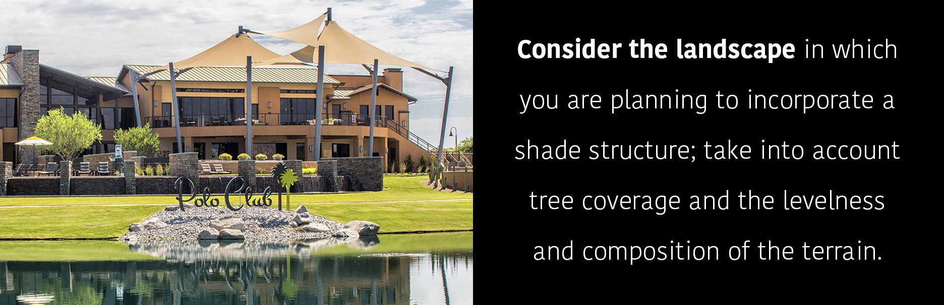 Considering Landscape for Shade Structures