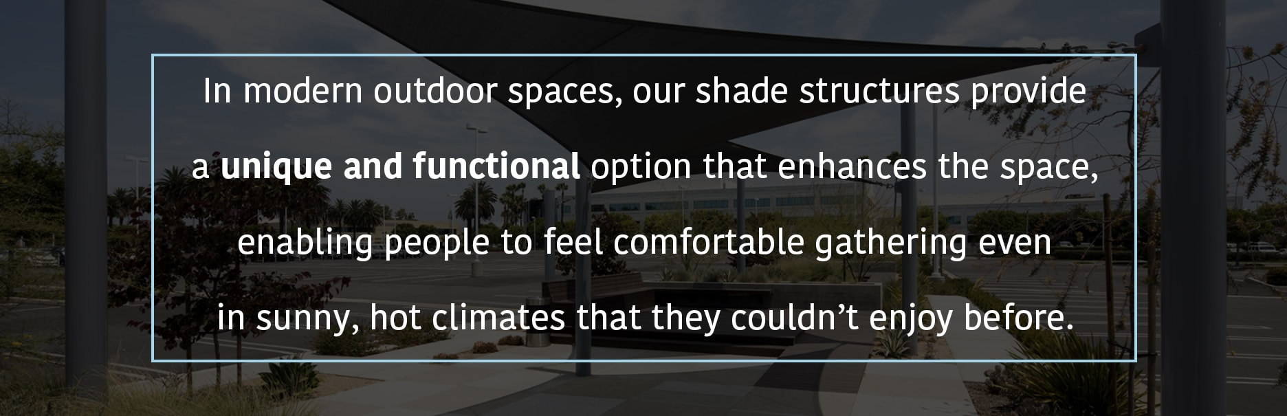 Shade Structures For Hot Climates