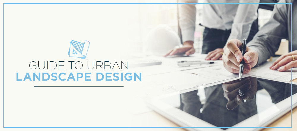 Guide to Urban Landscape Design